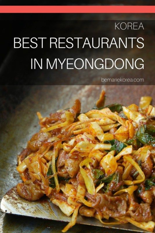 What To Eat In Myeongdong Guide To Best Restaurants In Myeongdong Eat Foreign Food Korean Food