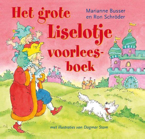 Marianne Busser - Het grote Liselotje voorleesboek