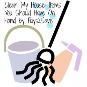 Clean My House: Items You Should Have On Hand on http://pays2save.com