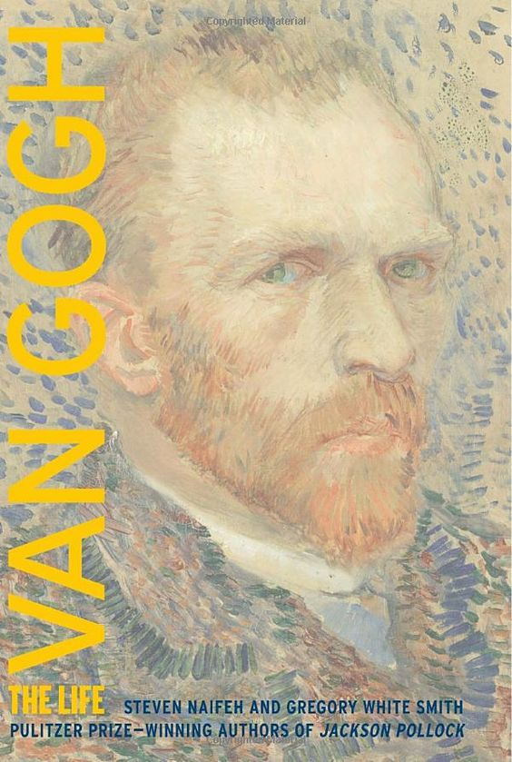 : Van Gogh: The Life (9780375507489): Steven Naifeh, Gregory White Smith: Books