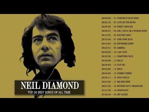 Neil Diamond Greatest Hits Full Album Top 30 Greatest Songs Of