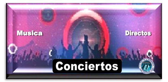 Musica, Directos, Conciertos
