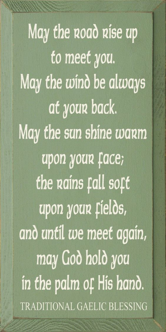 irish blessing may the road rise up to meet you in gaelic