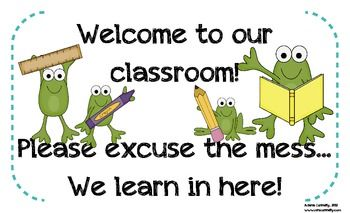 This is a cute frog-themed welcome sign for your classroom.