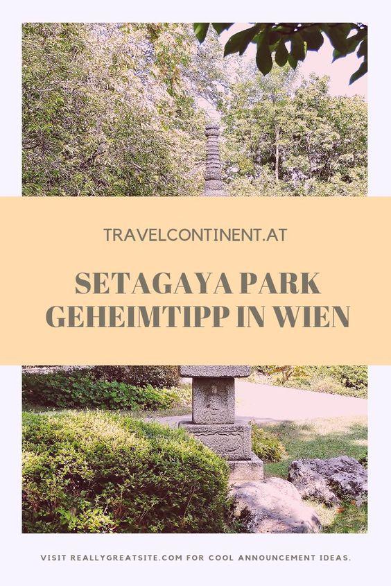 Setagaya Park Geheimtipp In Wien Reisen Geheimtipp Park Reisen Setagaya Wien Japanischer Garten Wien Japanischer Garten Wien