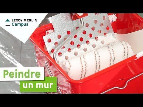 Comment Peindre Un Mur Leroy Merlin Youtube Comment Peindre Un Mur Peindre Mur Comment Peindre