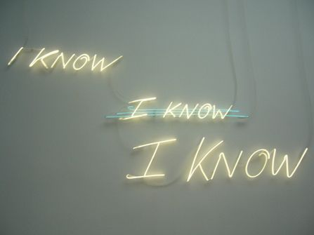 """I know"" neon light"