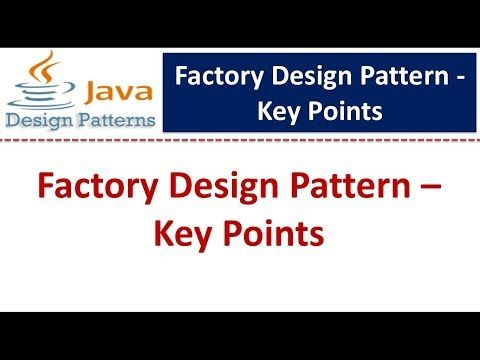 Factory Design Pattern Key Points Youtube In 2020 Factory Design Pattern Pattern Design Factory Design