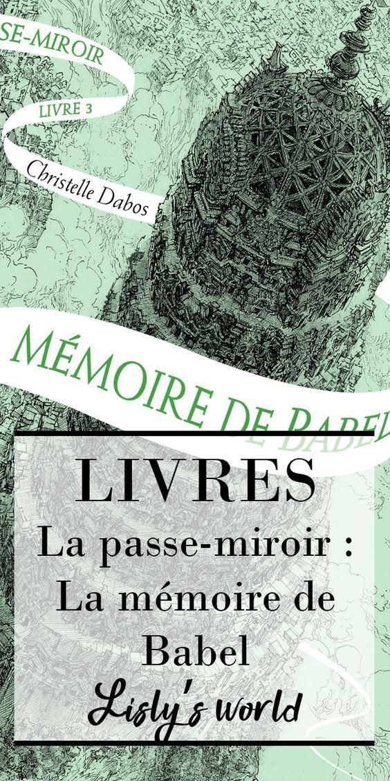 La Passe miroir tome 3 : la mémoire de Babel
