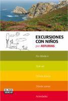 Excursiones con niños por Asturias /  Juanjo Alonso