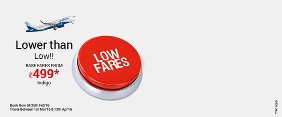 Indigo Lower than Low Fares from Rs. 499 Via.com