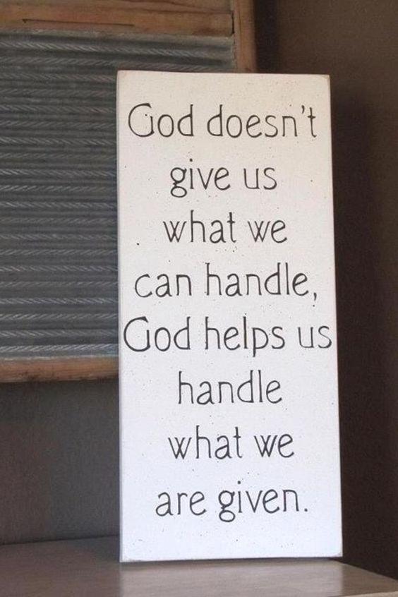 God helps us handle things!