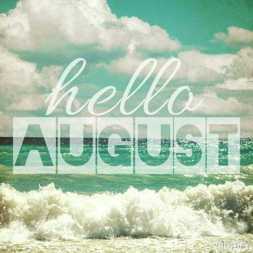 hello august: