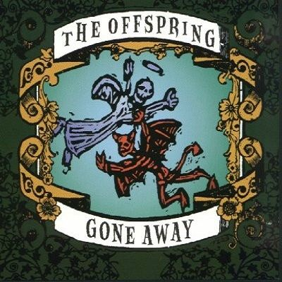 The Offspring – Gone Away (single cover art)