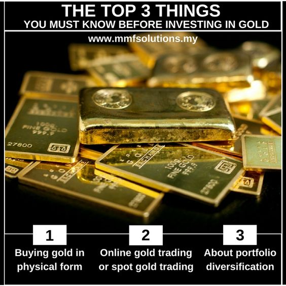 The Top 3 Things You Must Know Before Investing In Gold Www