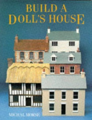 Build A Doll's House by Michal Morse, http://www.amazon.com/dp/071348134X/ref=cm_sw_r_pi_dp_1sn1tb19W25S6