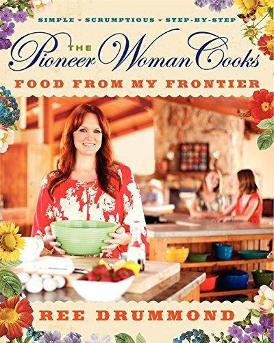 The Pioneer Woman Cooks: Food from My Frontier by Ree Drummond http://www.amazon.co.uk/dp/0061997188/ref=cm_sw_r_pi_dp_c.8Fwb1N2K7G3