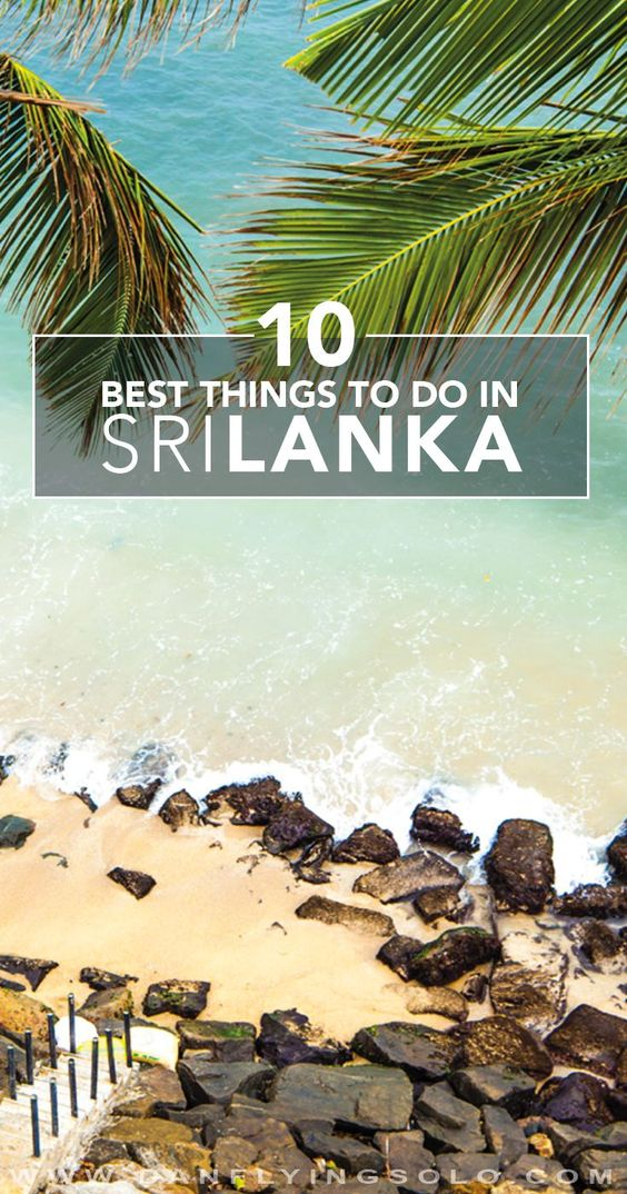 The 10 Best things to do in Sri Lanka