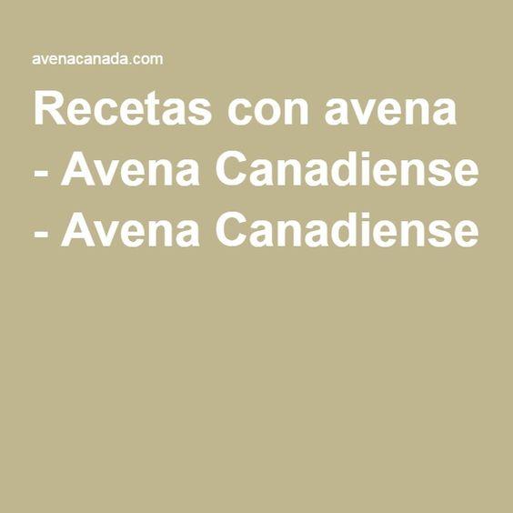 Recetas con avena - Avena Canadiense - Avena Canadiense