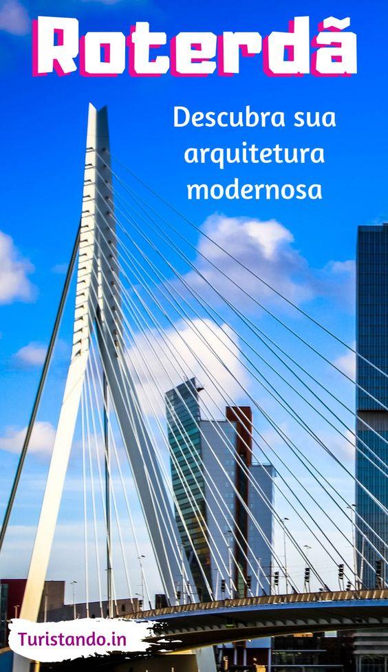 731e5206db04232e50897e61d7d84c7c [8on8] A arquitetura moderna de Roterdã, na Holanda
