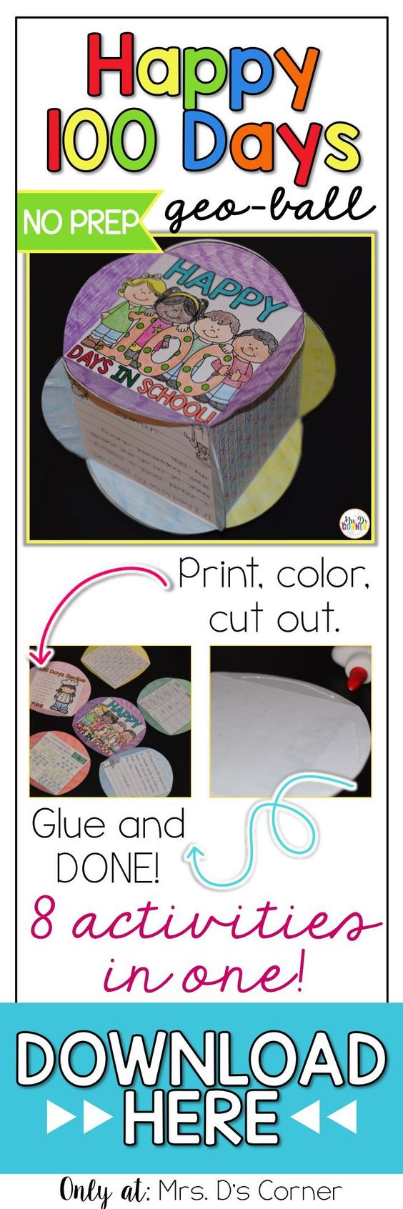 This NO PREP activity geo-ball includes 9 different activity pages to cut out and glue together to create 1 geo-ball. Choose the pages for your students or let them choose their own activities. Print, color, cut, glue, and done! 100th Day of School no pre