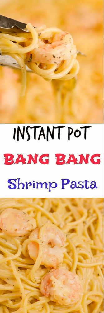 Instant Pot Bang Bang Shrimp Pasta