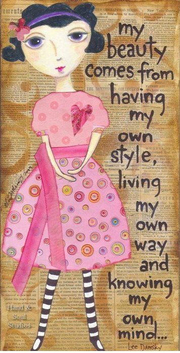 my own style, my own life