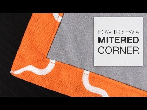 How to Sew a Mitered Corner - YouTube--new to me! Different method than the way used in quilt binding