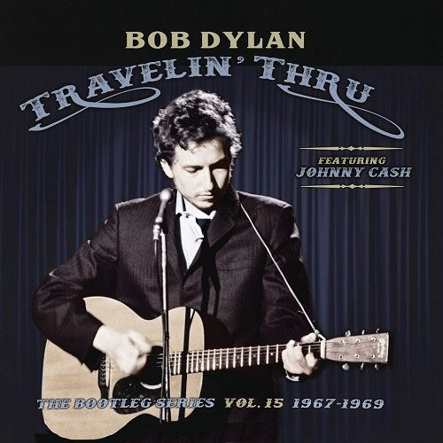 Dylans Latest Bootleg Series Is Hardly Essential But Theres Still Much To Admire Bob Dylan Johnny Cash Dylan Songs
