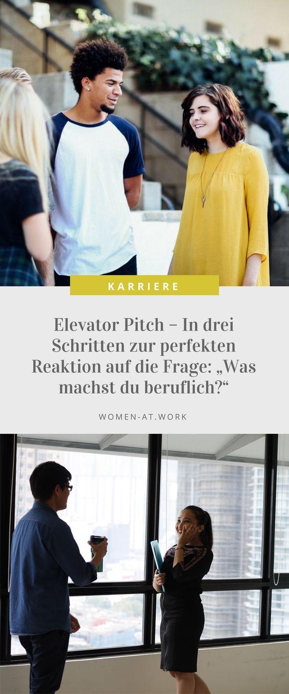 """Elevator Pitch - In drei Schritten zur perfekten Reaktion auf die Frage:  """"Was machst du beruflich?"""""""