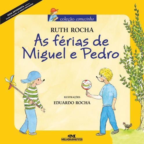 As Ferias De Miguel E Pedro Sugestoes De Livros Atividade