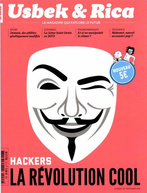 """""""Hackers, la révolution cool"""" Usbek et Rica"""