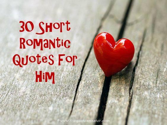 Good Morning Quotes For Him Short: Short Romantic Quotes, Romantic Quotes For Him And