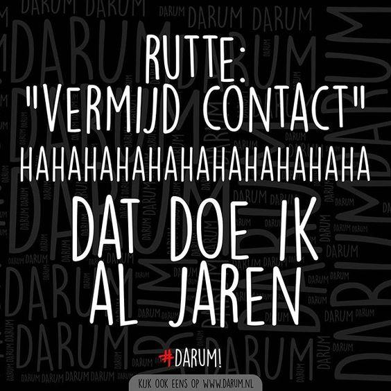 Komt goed Rutte 💪 #darum #vermijdcontact