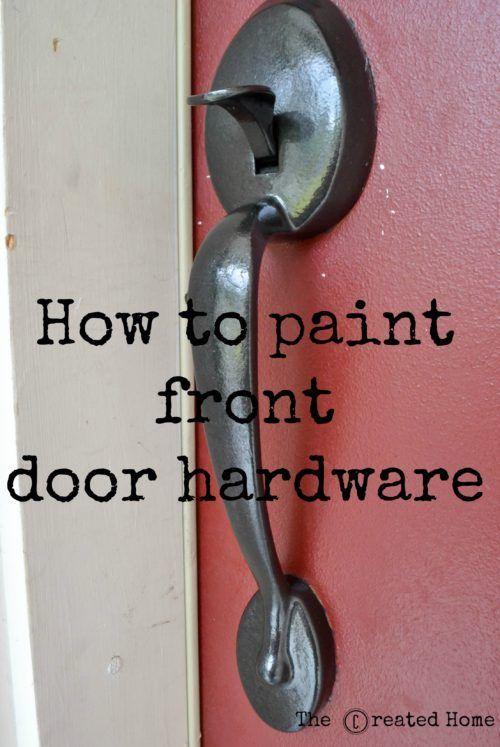 How To Paint A Front Door Handle The Created Home Front Door Handles Door Handles Painted Front Doors