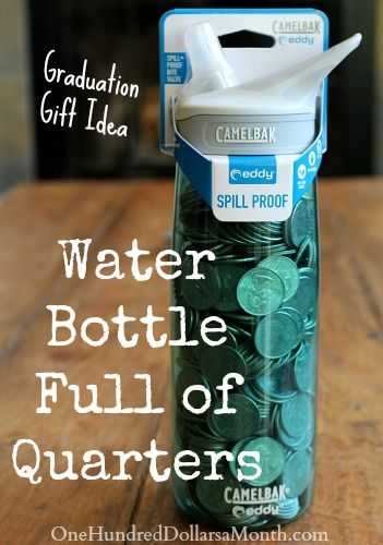 Fun-Graduation-Gift-Idea-Water-Bottle-Full-of-Quarters: