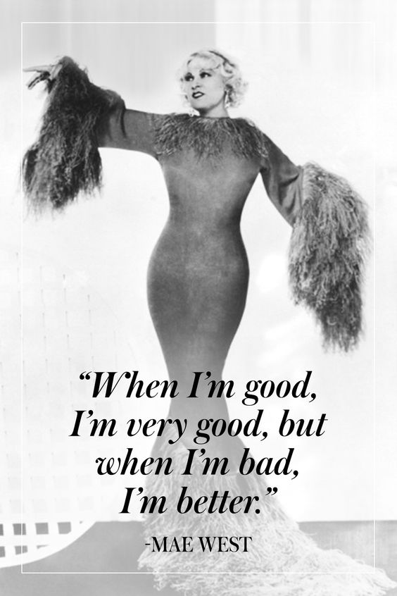 15 Mae West Quotes To Live By - TownandCountryMag.com: