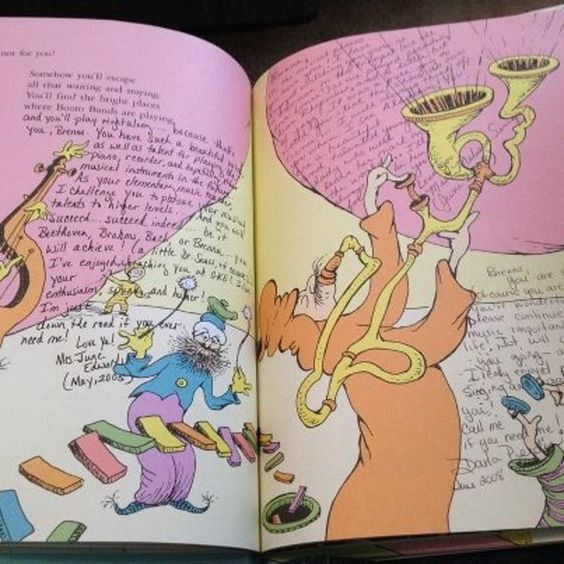 "Following graduation a father handed his daughter a bag with a copy of ""Oh the Places You'll Go,"" by Dr Seuss in it.  At first she just smiled and said that she loved that book. But he told her ""No, open it up."" ...On the first page she saw a short paragraph written by her kindergarten teacher.  He told her ""Every year, for the past 13 years, since the day you started kindergarten I've gotten every teacher, coach and principal to write a little something about you inside this book."""