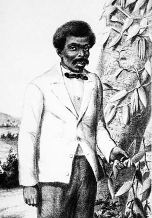 Edmond Albius - As a 12-year-old slave, he out-mastered university professors and developed a way to grow vanilla outside of Mexico. Albius' technique was used in Madagascar to cultivate vanilla , and today  Madagascar remains the world's chief vanilla producer.