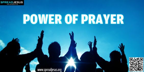 POWER OF PRAYER:Be a person of prayer..Those of us committed to