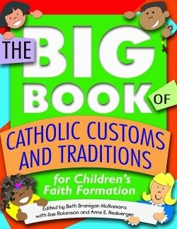The Big Book of Catholic Customs and Traditions: A Review.....I have this...It is a must for Catholic School teachers.