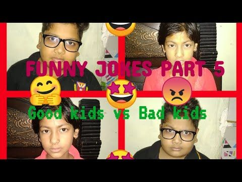 Funny Jokes Part 5 All In One Youtubers Youtube Best Comedy Videos Bad Kids Jokes