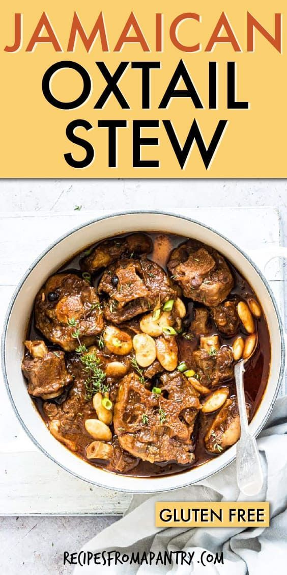 The Best Jamaican Oxtail Stew recipe