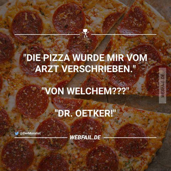 Pizza ist ein Arztneimittel...