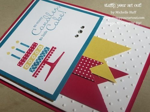 Birthday card made with Embellished Events stamp set… Stampin' Up!® - Stamp Your Art Out! www.stampyourartout.com