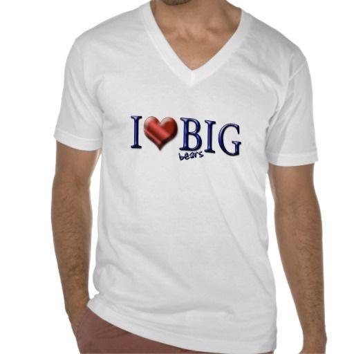 I Love Big WHAT? Tees #bear #gaymen #lgbtq #bigbears #gaygiftideas