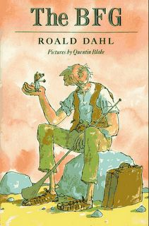 """The BFG"", by Roald Dahl, illustrated by Quentin Blake. #book #story #cover #illustrator #author #quentin_blake #roald_dahl #the_bfg #big_friendly_giant #child #memory"