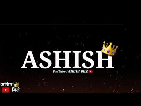 Ashish Name Whatsapp Status Official Ashish Bile Subscribe Now Follow Instagram Youtube Ashish Names Status Wallpaper hd download abhi name