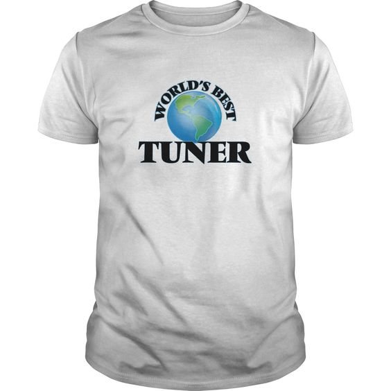 [Hot tshirt name printing] Worlds Best Tuner  Discount 15%  Get this Tuner tshirt for you or someone you love. Please like this product and share this shirt with a friend. Thank you for visiting this page.  Tshirt Guys Lady Hodie  SHARE and Get Discount Today Order now before we SELL OUT  Camping a doctor thing you wouldnt understand tshirt hoodie hoodies year name birthday best tuner discount