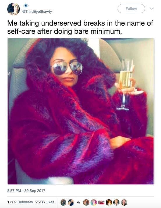 24 Self Care Jokes That You Really Really Need After 2017 In 2020 Girl Humor Self Care Alcohol Quotes Funny